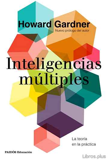 Descargar gratis ebook INTELIGENCIAS MULTIPLES: LA TEORIA EN LA PRACTICA en epub