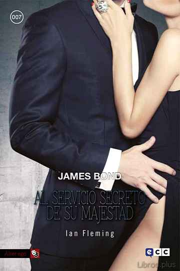 Descargar gratis ebook JAMES BOND 9: AL SERVICIO SECRETO DE SU MAJESTAD en epub