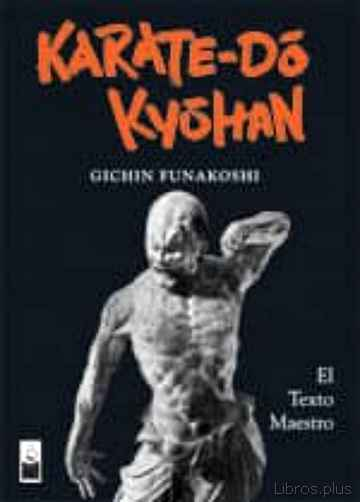 Descargar gratis ebook KARATE-DO KYOHAN (ED. ESPECIAL NUMERADA) en epub