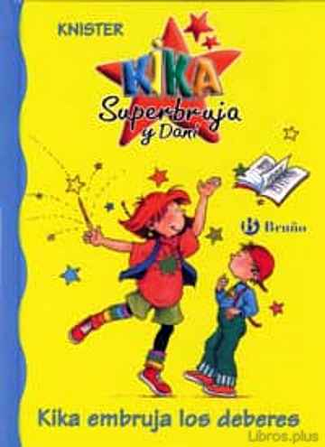 Descargar ebook KIKA EMBRUJA LOS DEBERES (KIKA SUPERBRUJA Y DANI)