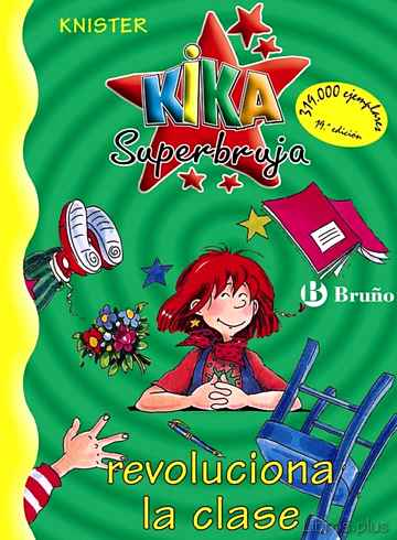 Descargar ebook KIKA SUPERBRUJA REVOLUCIONA LA CLASE