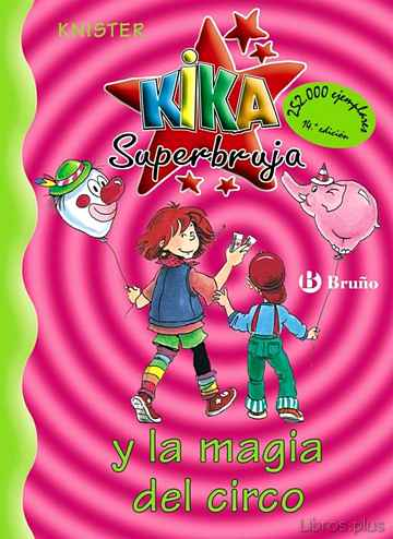 Descargar ebook KIKA SUPERBRUJA Y LA MAGIA DEL CIRCO