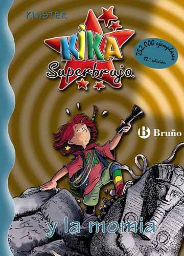 Descargar ebook gratis epub KIKA SUPERBRUJA Y LA MOMIA de KNISTER