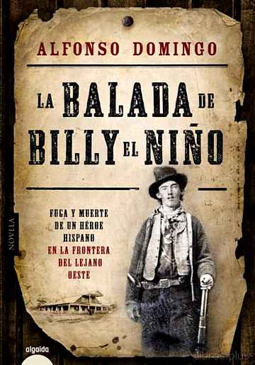 Descargar gratis ebook LA BALADA DE BILLY EL NIÑO en epub