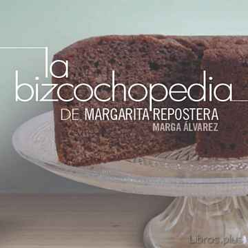 Descargar gratis ebook LA BIZCOCHOPEDIA en epub