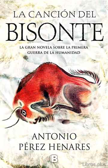 Descargar gratis ebook LA CANCION DEL BISONTE en epub