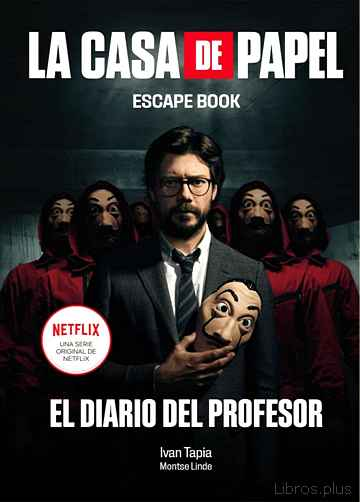 Descargar gratis ebook LA CASA DE PAPEL. ESCAPE BOOK en epub