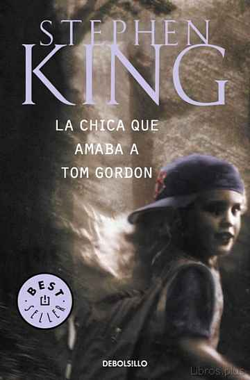 Descargar gratis ebook LA CHICA QUE AMABA A TOM GORDON en epub