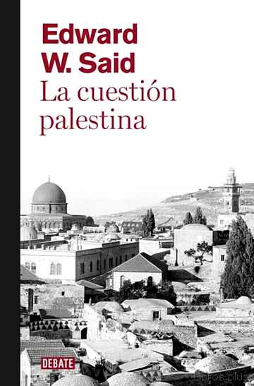 Descargar gratis ebook LA CUESTION PALESTINA en epub