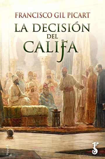 Descargar gratis ebook LA DECISION DEL CALIFA en epub