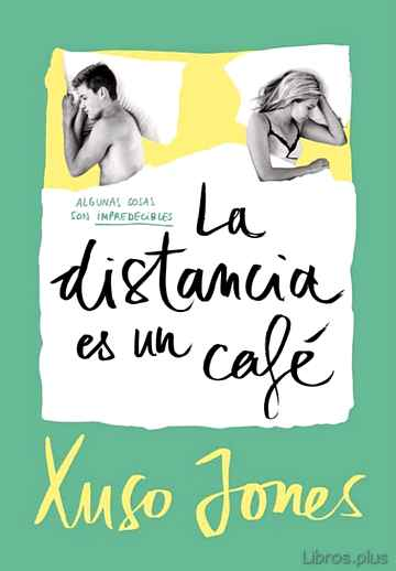 Descargar gratis ebook LA DISTANCIA ES UN CAFÉ (COFFEE LOVE 3) en epub
