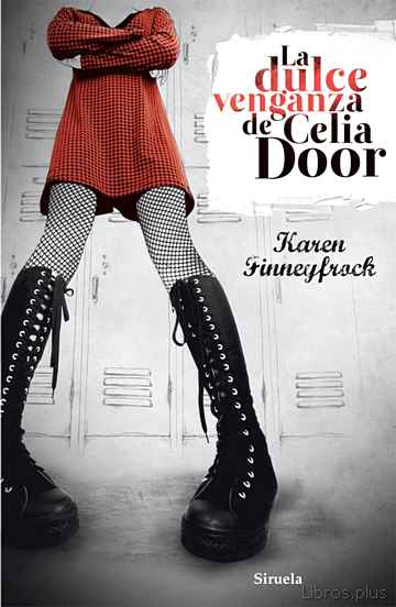 Descargar gratis ebook LA DULCE VENGANZA DE CELIA DOOR en epub