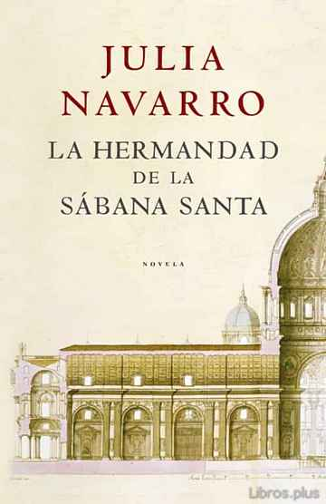 Descargar ebook LA HERMANDAD DE LA SABANA SANTA