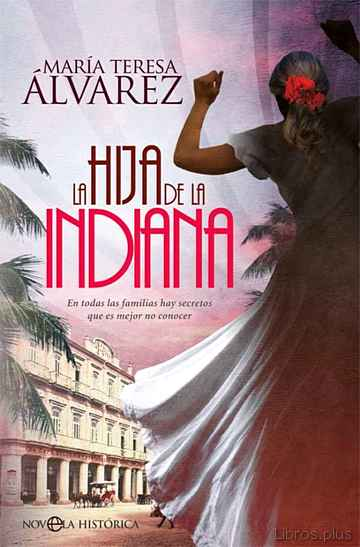 Descargar gratis ebook LA HIJA DE LA INDIANA en epub