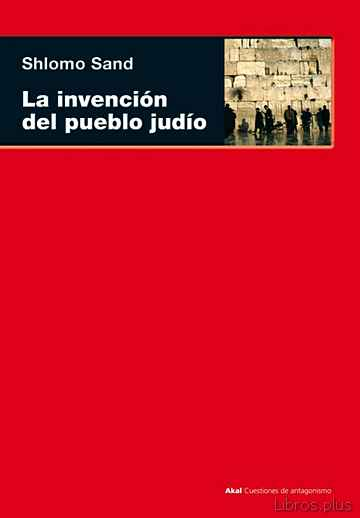 Descargar ebook gratis epub LA INVENCION DEL PUEBLO JUDIO de SHLOMO SAND