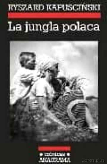 Descargar ebook LA JUNGLA POLACA