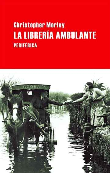 Descargar ebook gratis epub LA LIBRERIA AMBULANTE de CHRISTOPHER MORLEY