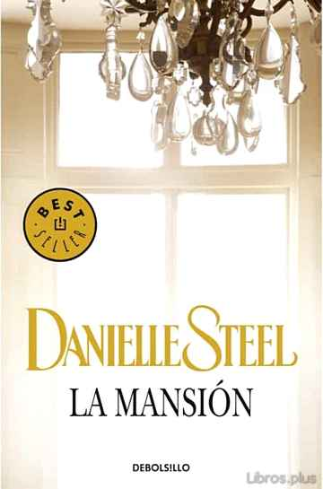 Descargar ebook gratis epub LA MANSION de DANIELLE STEEL
