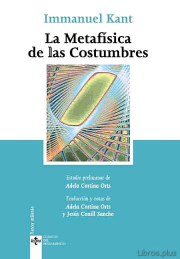 Descargar gratis ebook LA METAFISICA DE LAS COSTUMBRES (4ª ED.) en epub