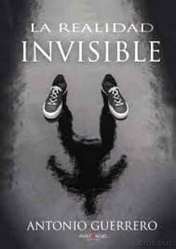 Descargar gratis ebook LA REALIDAD INVISIBLE en epub