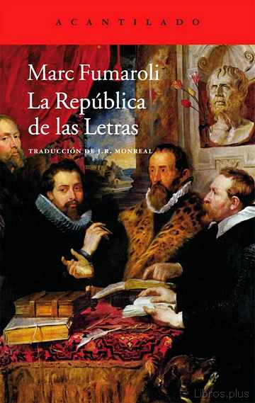 Descargar gratis ebook LA REPUBLICA DE LAS LETRAS en epub