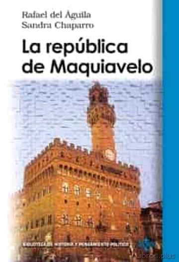 Descargar gratis ebook LA REPUBLICA DE MAQUIAVELO en epub