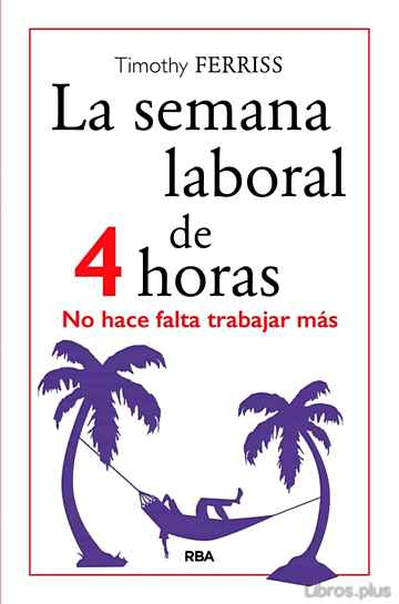 Descargar gratis ebook LA SEMANA LABORAL DE 4 HORAS en epub