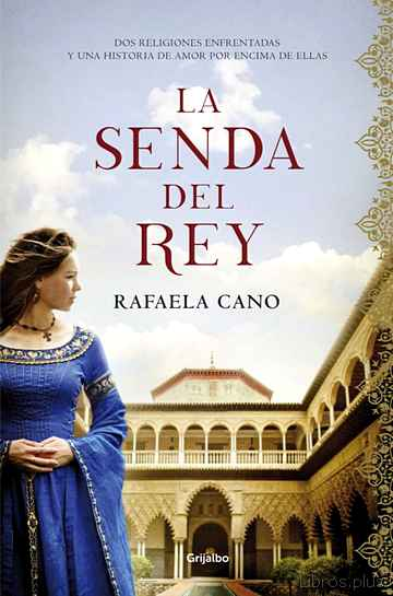 Descargar gratis ebook LA SENDA DEL REY en epub