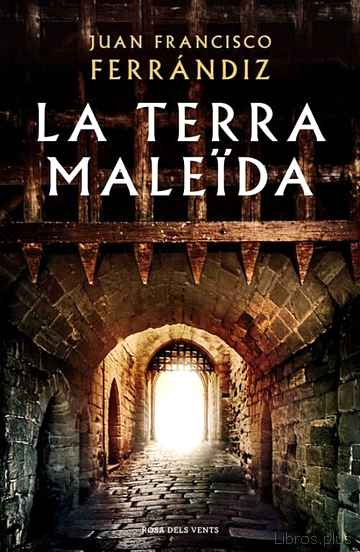 Descargar gratis ebook LA TERRA MALEIDA en epub