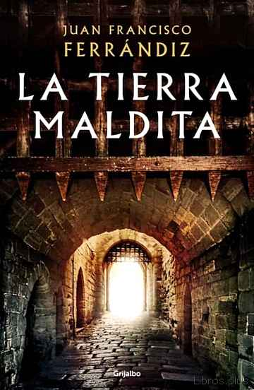 Descargar gratis ebook LA TIERRA MALDITA en epub