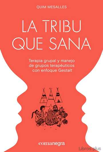 Descargar gratis ebook LA TRIBU QUE SANA en epub