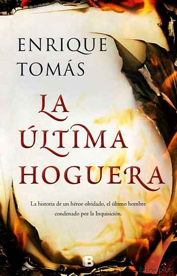 Descargar gratis ebook LA ULTIMA HOGUERA en epub