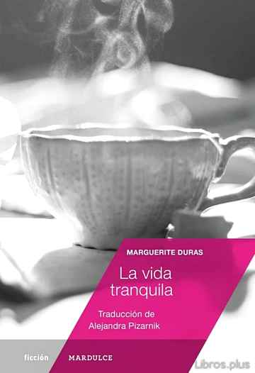 Descargar ebook LA VIDA TRANQUILA
