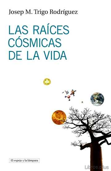 Descargar gratis ebook LAS RAICES COSMICAS DE LA VIDA en epub