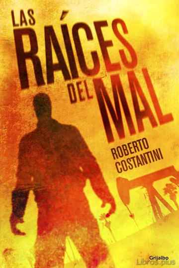 Descargar ebook LAS RAICES DEL MAL (SERIE MICHELE BALISTRERI 2)
