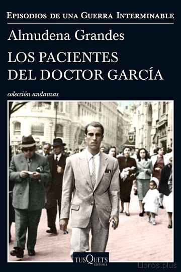 Descargar gratis ebook LOS PACIENTES DEL DOCTOR GARCIA en epub