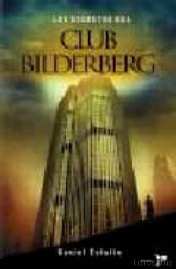 Descargar gratis ebook LOS SECRETOS DEL CLUB BILDERBERG en epub