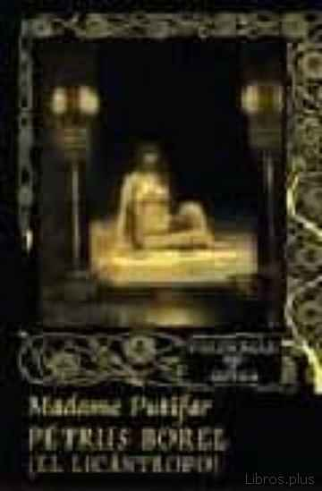 Descargar ebook gratis epub MADAME PUTIFAR de PETRUS BOREL