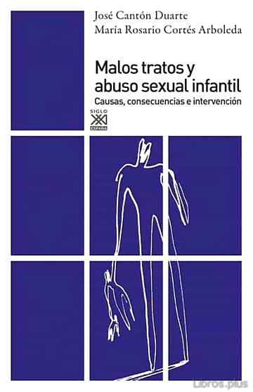 Descargar gratis ebook MALOS TRATOS Y ABUSO SEXUAL INFANTIL (7ª ED) en epub
