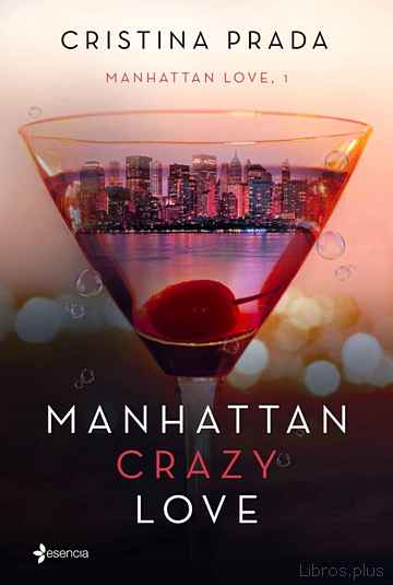 Descargar gratis ebook MANHATTAN CRAZY LOVE en epub