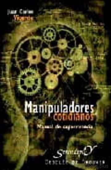 Descargar gratis ebook MANIPULADORES COTIDIANOS: MANUAL DE SUPERVIVENCIA en epub