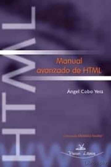Descargar gratis ebook MANUAL AVANZADO DE HTML en epub