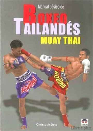 Descargar gratis ebook MANUAL BASICO DE BOXEO TAILANDES MUAY THAI en epub