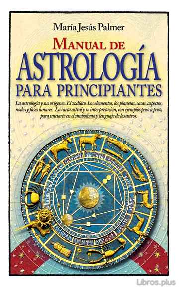 Descargar gratis ebook MANUAL DE ASTROLOGIA PARA PRINCIPIANTES en epub