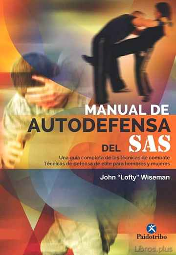 Descargar gratis ebook MANUAL DE AUTODEFENSA DEL SAS en epub
