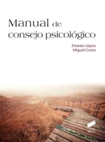 Descargar gratis ebook MANUAL DE CONSEJO PSICOLOGICO en epub