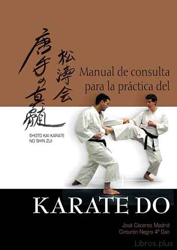 Descargar gratis ebook MANUAL DE CONSULTA PARA LA PRACTICA DEL KARATE DO en epub