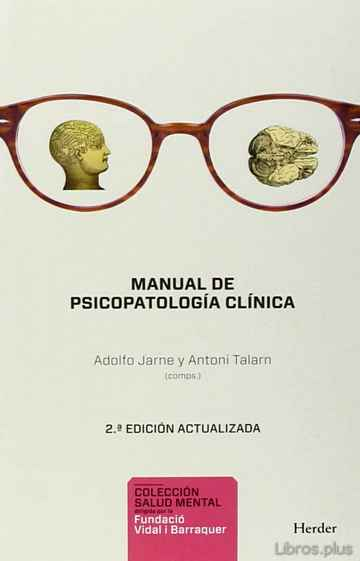 Descargar gratis ebook MANUAL DE PSICOPATOLOGIA CLINICA (2ª ED. ACT.) en epub
