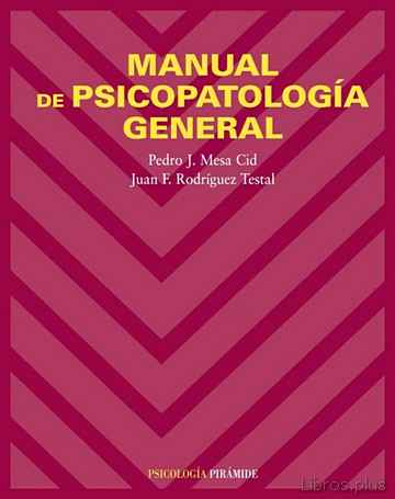 Descargar gratis ebook MANUAL DE PSICOPATOLOGIA GENERAL en epub