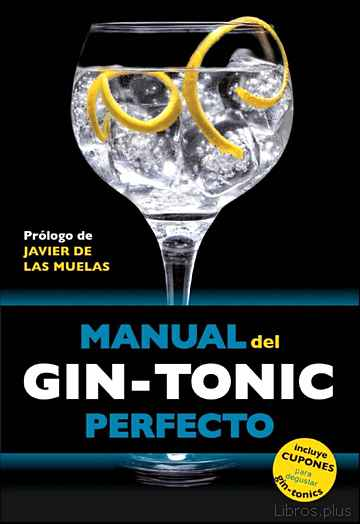 Descargar gratis ebook MANUAL DEL GIN-TONIC PERFECTO en epub